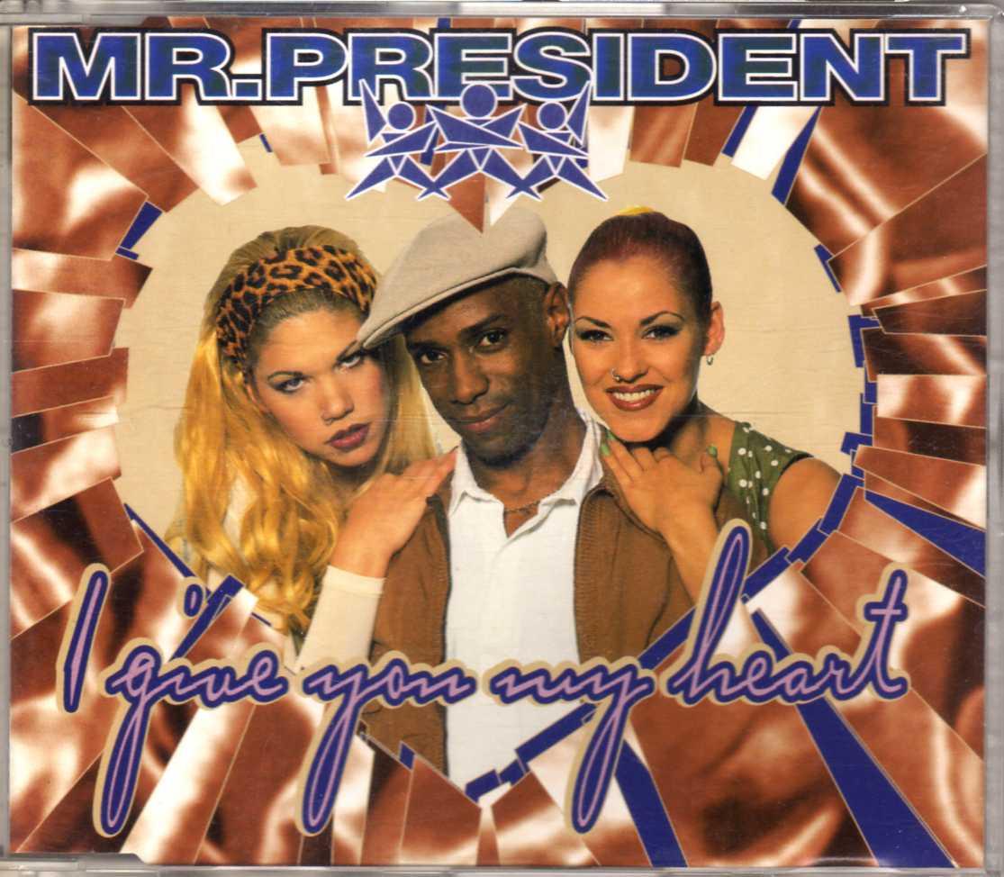 Mr President I Give You My Heart Cdm Eurodance 90 Cd Shop